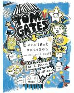 Tom Gates: #2 Excellent Excuses and Other Good Stuff