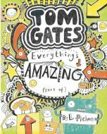 Tom Gates #3: Everything's Amazing (Sort Of)