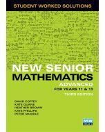 New Senior Mathematics Advanced Year 11 & 12 Worked Solutions Book (3e)