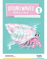 Sound Waves Spelling 1 Student Book