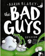 The Bad Guys #6: Alien vs The Bad Guys