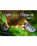 Book 4: Australian Platypus in English & Japanese