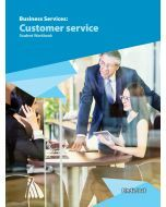Business Services: Customer services Student Workbook (2019 Edition)