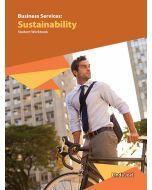 Business Services: Sustainability Student Workbook (2019 Edition)