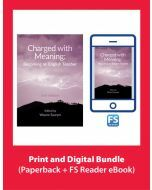 Charged with Meaning: Becoming an English Teacher 2nd Edition (Print & FS eBook)