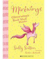 Miniwings #1: Glitterwings Book Week Blunder
