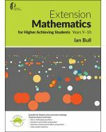 Extension Mathematics for Higher Achieving Students Years 9-10 2e