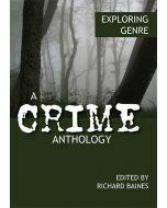 Exploring Genre: A Crime Anthology