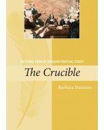 The Crucible Phoenix Senior English Textual Study