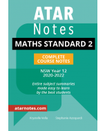 ATAR Notes: Year 12 Mathematics Standard 2 Complete Course Notes (2020-2022)