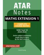 ATAR Notes: Year 12 Maths Extension 1 Complete Course Notes (2020-2022)
