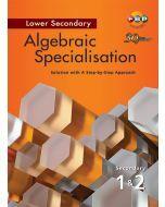 Algebraic Specialisation Lower Secondary 1&2