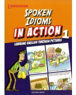 Spoken Idioms In Action Book 1