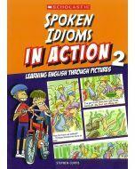 Spoken Idioms In Action Book 2