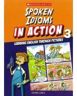 Spoken Idioms In Action Book 3