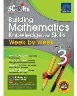 SCORE Building Mathematics Knowledge and Skills Workbook 3