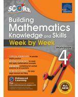 SCORE Building Mathematics Knowledge and Skills Workbook 4