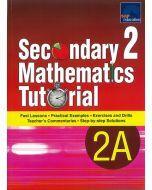 Secondary 2 Mathematics Tutorial 2A