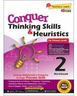 Conquer Thinking Skills & Heuristics Workbook 2