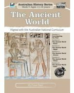 The Ancient World: Australian History Series Book 7