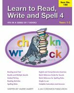 Learn to Read, Write & Spell Book 4 Yrs 1 to 3 (Item no. 180)