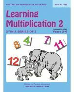 Learning Multiplication 2 (Australian Homeschooling Series Item no. 502)