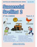 Successful Spelling 2 (Australian Homeschooling Series) (Item no. 516)