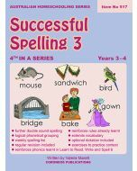 Successful Spelling 3 (Australian Homeschooling Series) (Item no. 517)