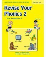 Revise Your Phonics 2 (Australian Homeschooling Series) (Item No. 525)