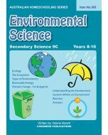 Secondary Science 9C: Environmental Science (Australian Homeschooling Series Item no. 555)