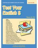 Test Your English 8 (Australian Homeschooling no. 566)