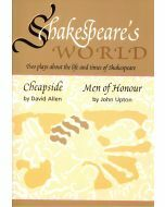 Shakespeare's World: Two Plays