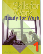 Skills for Work Book 1: Ready for Work