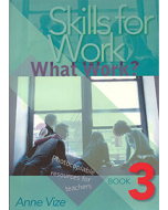 Skills for Work Book 3: What Work