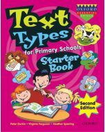 Text Types for Primary Schools Starter Book Second Edition