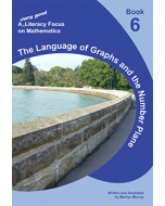 A very good literacy focus on Mathematics Book 6: The Language of Graphs and the Number Plane