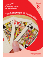A very good literacy focus on Mathematics Book 8: The Language of Probability
